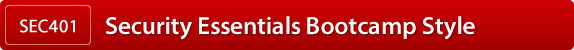 SEC401 SANS Security Essentials Bootcamp Style
